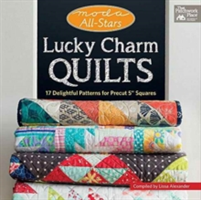 """Moda All-Stars - Lucky Charm Quilts - 17 Delightful Patterns for Precut 5"""" Squares (Alexander Lissa)(Paperback / softback)"""