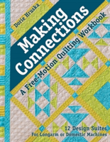 Making Connections - A Free-Motion Quilting Workbook (Hruska Dorie)(Paperback)