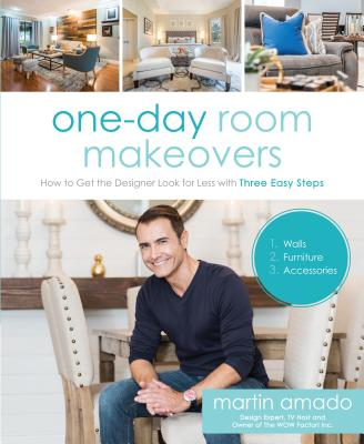 One-Day Room Makeovers - How to Get the Designer Look for Less with Three Easy Steps (Amado Martin)(Paperback)
