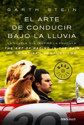 El Arte de Conducir Bajo La Lluvia / The Art of Racing in the Rain (Mti) (Stein Garth)(Paperback)