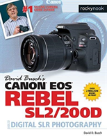 David Busch's Canon EOS Rebel Sl2/200d Guide to Digital Slr Photography (Busch David D.)(Paperback)