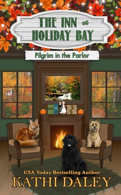 The Inn at Holiday Bay: Pilgrim in the Parlor (Daley Kathi)(Paperback)
