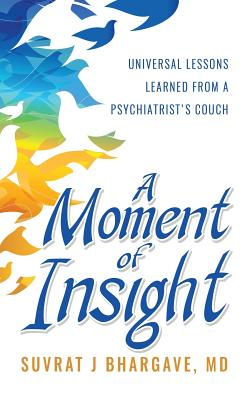 Pinnacle A Moment of Insight (Bhargave MD Suvrat)(Paperback)