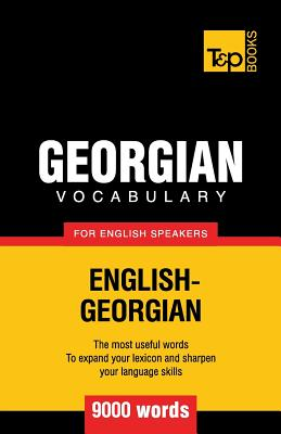 Georgian Vocabulary for English Speakers - 9000 Words (Taranov Andrey)(Paperback)
