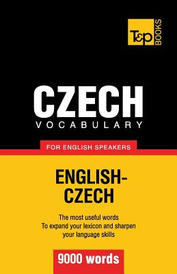 Czech Vocabulary for English Speakers - 9000 Words (Taranov Andrey)(Paperback)