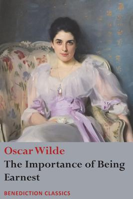 The Importance of Being Earnest (Wilde Oscar)(Paperback)