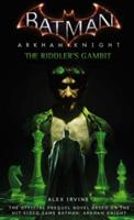 Batman: Arkham Knight - the Riddler's Gambit (Irvine Alex)(Paperback)