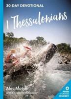 1 Thessalonians - 30-Day Devotional (Motyer Alec)(Paperback)