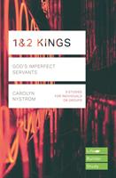 1 & 2 Kings - God's Imperfect Servants (Nystrom Carolyn)(Paperback)