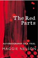 Red Parts - Autobiography of a Trial (Nelson Maggie)(Paperback)
