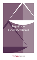 Injustice - Vintage Minis (Wright Richard)(Paperback)