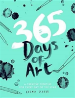 365 Days of Art - A creative exercise for every day of the year (Scobie Lorna)(Paperback)