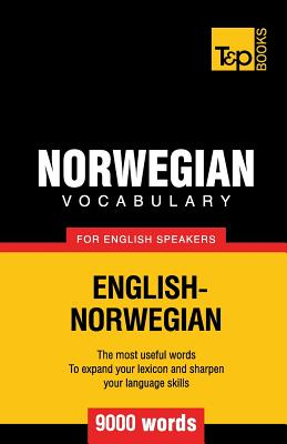 Norwegian Vocabulary for English Speakers - 9000 Words (Taranov Andrey)(Paperback)