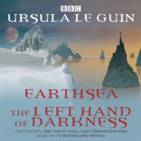 Earthsea & the Left Hand of Darkness - Two BBC Radio 4 Full-Cast Dramatisations (Le Guin Ursula K.)(