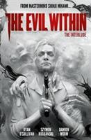 The Evil Within Volume 2: The Interlude (O'Sullivan Ryan)(Pevná vazba)