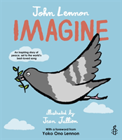 Imagine - John Lennon, Yoko Ono Lennon, Amnesty International illustrated by Jean Jullien (Lennon John)(Paperback)
