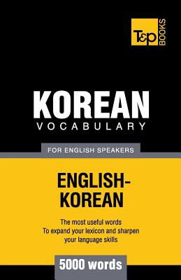 Korean Vocabulary for English Speakers - 5000 Words (Taranov Andrey)(Paperback)