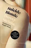 Suicide Blonde (Steinke Darcey)(Paperback / softback)