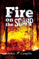 Fire on the Scarp (Camplin James N.)(Paperback)