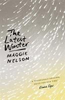Latest Winter (Nelson Maggie)(Paperback / softback)