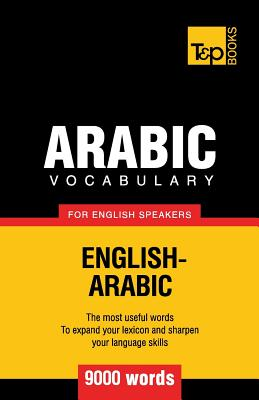 Arabic Vocabulary for English Speakers - 9000 Words (Taranov Andrey)(Paperback)