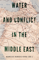 Water and Conflict in the Middle East(Paperback / softback)