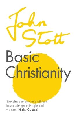 Basic Christianity (Stott John (Author))(Paperback / softback)