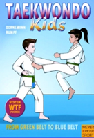 Taekwondo Kids Volume 2: From Green Belt to Blue Belt (Dornemann Volker)(Paperback)