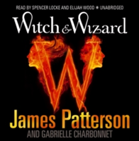 Witch & Wizard (Patterson James)(CD-Audio)