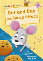 Dot and Dan and Snack Attack (Early Reader) (Dale Katie)(Paperback)