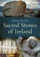 Sacred Stones of Ireland (Zucchelli Christine)(Paperback)