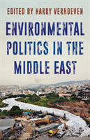 Environmental Politics in the Middle East - Local Struggles, Global Connections(Paperback / softback)