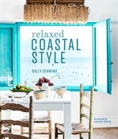 Relaxed Coastal Style (Denning Sally)(Pevná vazba)
