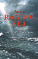 Into the Racing Sea - Great South African Rescues (Weaver Tony)(Paperback)