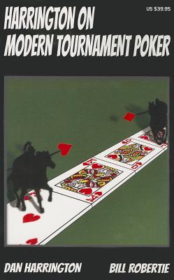 Harrington on Modern Tournament Poker: How to Play No-Limit Hold 'em Multi-Table Tournaments (Harrin