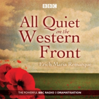 All Quiet on the Western Front - A BBC Radio Drama (Remarque Erich Maria)(CD-Audio)