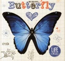 Life Cycle of a Butterfly (Jones Grace)(Pevná vazba)