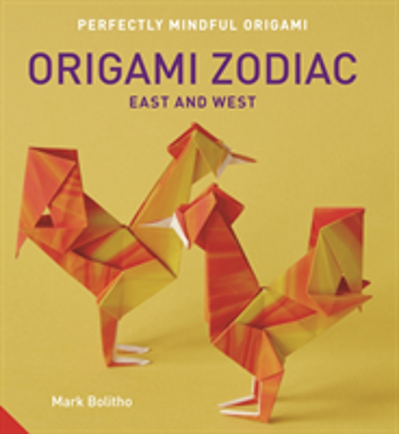 Perfectly Mindful Origami - Origami Zodiac East and West (Bolitho Mark)(Paperback)