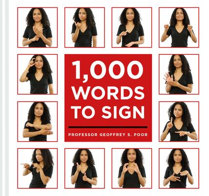 1,000 Words to Sign (Poor Geoffrey S.)(Paperback)