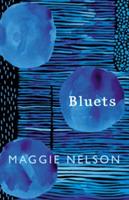 Bluets (Nelson Maggie)(Pevná vazba)