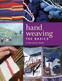 Hand Weaving - The Basics (Gray Ross Lynn)(Paperback)