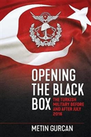 Opening the Black Box - The Turkish Military Before and After July 2016 (Gurcan Metin)(Pevná vazba)