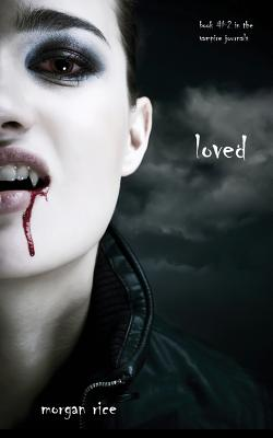 Loved (Book #2 in the Vampire Journals) (Rice Morgan)(Paperback)