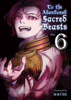 To The Abandoned Sacred Beasts 6 (Maybe)(Paperback)