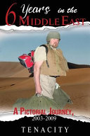 Six Years in the Middle East (Tenacity)(Paperback)