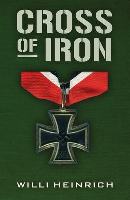Cross of Iron (Heinrich Willi)(Paperback)