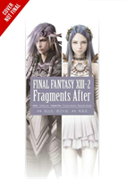 Final Fantasy XIII-2: Fragments After (Eishima Jun)(Paperback / softback)