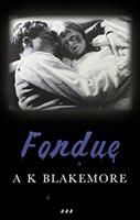 Fondue (Blakemore A. K.)(Paperback)