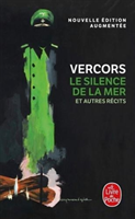 Le silence de la mer, et autres recits (Vercors)(Paperback)