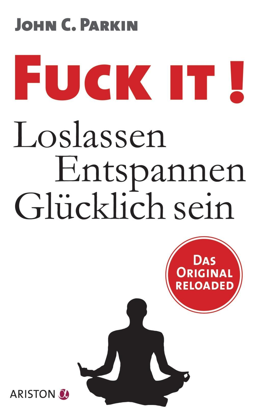 Ariston Verlag Fuck It! (Parkin John C.)(Paperback)